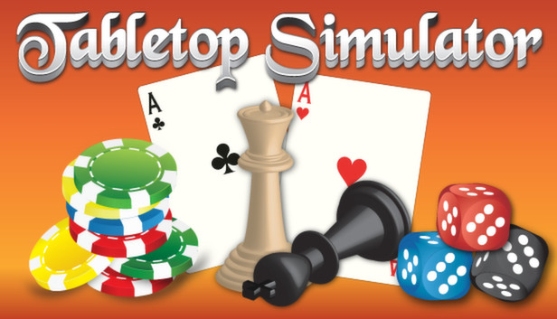 Play any board or card game with anyone you want in the amazing 'Tabletop Simulator'