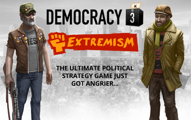 Democracy 3: Extremism DLC Lets You Go A Little Mad